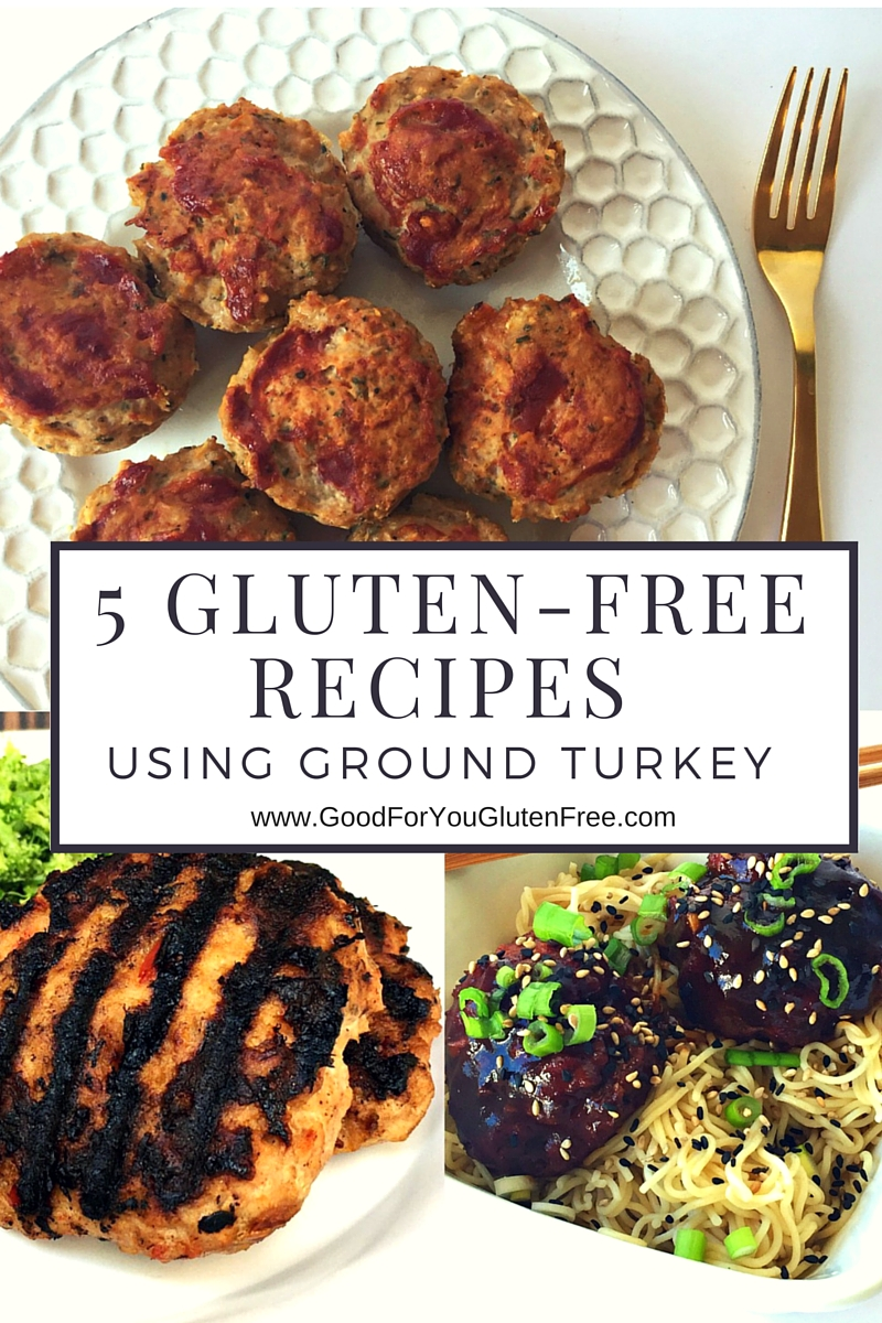 5 gluten-free recipes using ground turkey