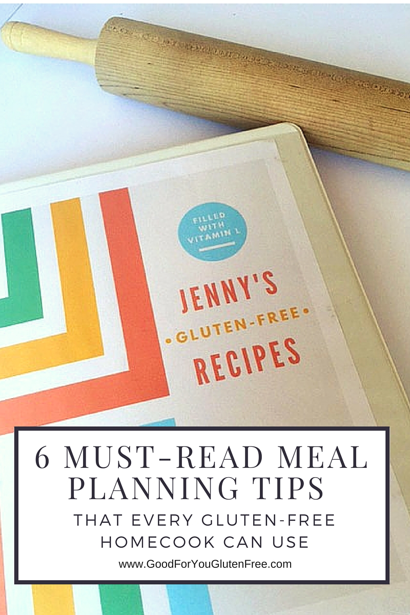 6 Meal Planning Tips for Gluten-Free Cooks