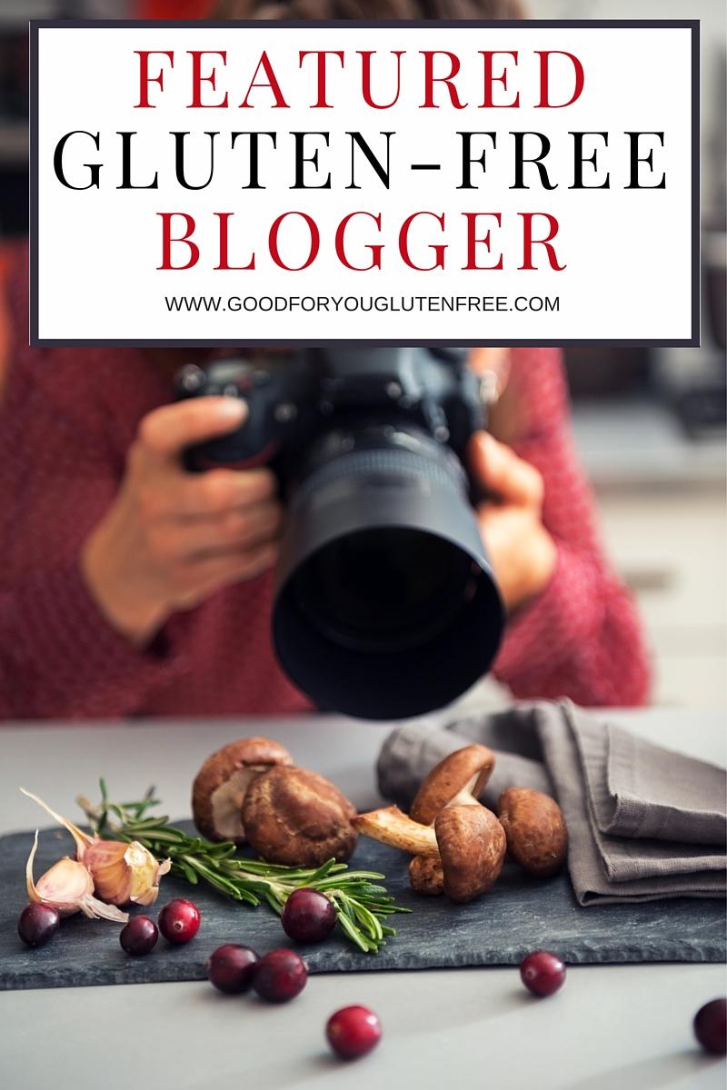 Featured Gluten-Free Blogger