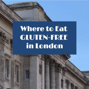 Gluten-Free Restaurants in London Header