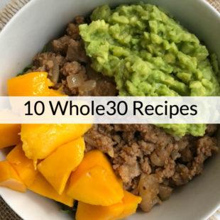 10 Whole 30 Recipes - header