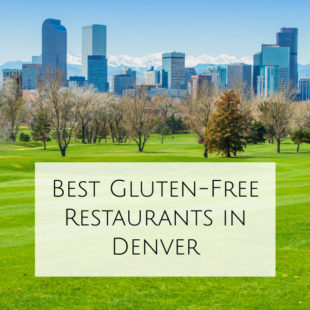 Best Gluten-Free Restaurants in Denver header
